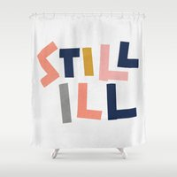 the smiths Shower Curtains featuring Still Ill by Anna Dorfman