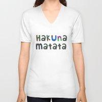 hakuna V-neck T-shirts featuring Hakuna Matata by angelasoto