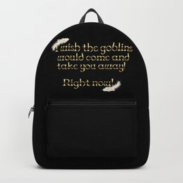 Goblins Take You Away (Black) Backpack