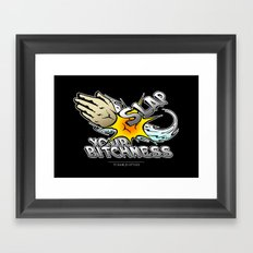 Slap your bitchness Framed Art Print