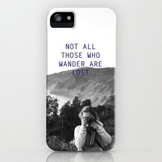 not all those who wander are lost Slim Case iPhone (5, 5s)