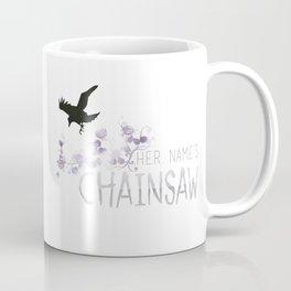Chainsaw - TRC Coffee Mug