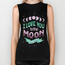 I Love You to the Moon and Back Biker Tank