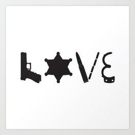 Love Deputy Sheriff Art Print