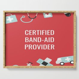 Certified Band-Aid Provider Serving Tray