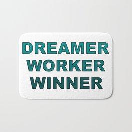 Dreamer Worker Winner - Dream.Work.Win - Inspirational - 57 Montgomery Ave Bath Mat