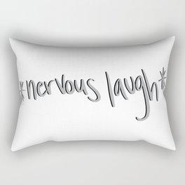 Nervous laugh... hahaha Rectangular Pillow