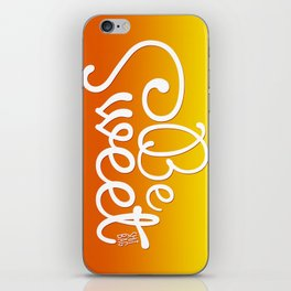 Be Sweet Shit Bag iPhone Skin