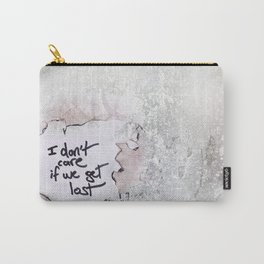 I don't care if we get lost Carry-All Pouch