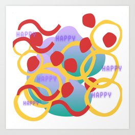 Happy Days Are Coming Art Print