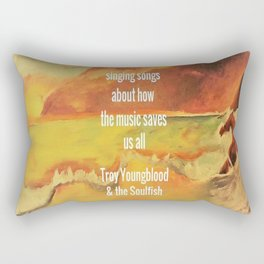 Aurora, Singing songs about how the music saves us all, Troy Youngblood & the Soulfish Rectangular Pillow