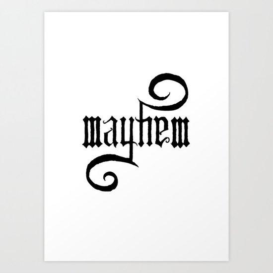 Unleash MAYHEM Art Print