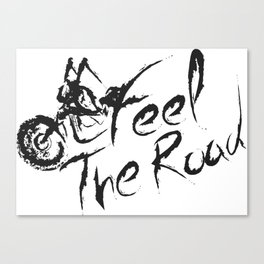 Feel the Road Canvas Print