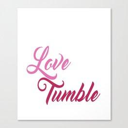 Live Love Tumble Gymnastics T-shirt Canvas Print