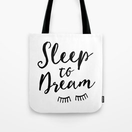 Sleep to Dream | by Kukka Tote Bag
