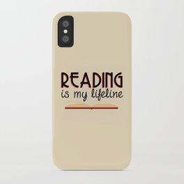 Reading is my lifeline iPhone Case