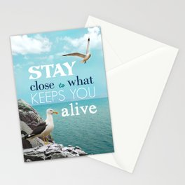 Stay Close To What Keeps You Alive Quote Design  Stationery Cards