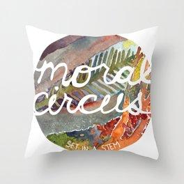 Moral Circus: Set in a Stem Throw Pillow