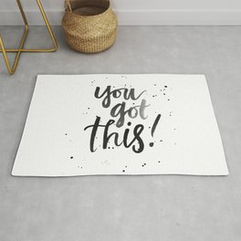you got this! Rug