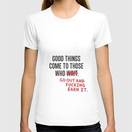 Good Things T-shirt