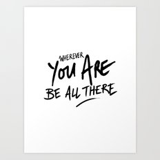 Be All There #2 Art Print