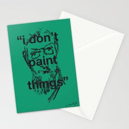 I Don't Paint Things Stationery Cards