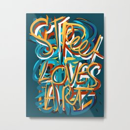 Street Loves Art Graffiti Urban Art Writing Blue and Yellow Metal Print