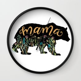 Mama Bear with Pretty Wildflowers Hand Lettering Illustration Wall Clock