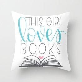 This Girl Loves Books Throw Pillow