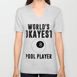Worlds Okayest Pool Player Billiards  Unisex V-Neck