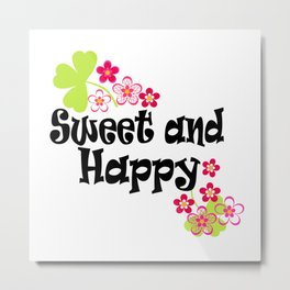 Cute and happy Metal Print
