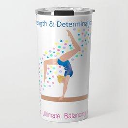 Gymnastics - Ultimate Balancing Act (on Balance Beam) Travel Mug