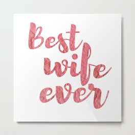 Best Wife Eve Metal Print