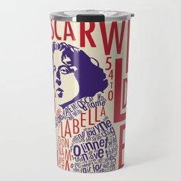 Oscar Wilde - La Bella Donna Della Mia Mente Travel Mug