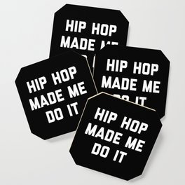 Hip Hop Do It Music Quote Coaster