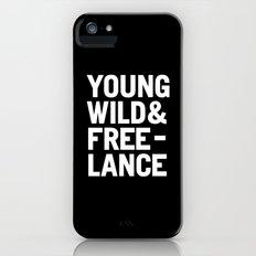 YOUNG WILD & FREELANCE Slim Case iPhone (5, 5s)