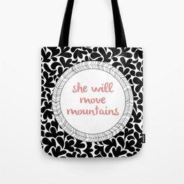 Move Mountains Tote Bag
