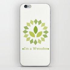 I'm a Wwoofer iPhone & iPod Skin