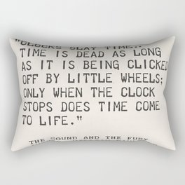 Author William Faulkner quote from: The Sound and the Fury Rectangular Pillow