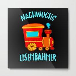 Nachwuchs Eisenbahner Lokomotive Dampflok Kinder Metal Print
