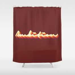 Ambition Vintage Retro Typography Shower Curtain