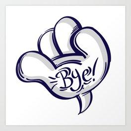 Bye Hand Speech Bubble Art Print