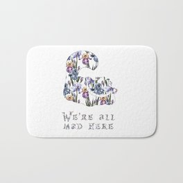 Alice floral designs - Cheshire cat all mad here Bath Mat
