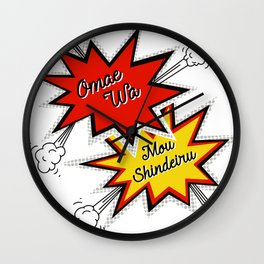 Omae Wa Mou Shindeiru - You're Already Dead - Funny Meme Wall Clock