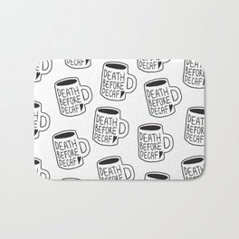Death Before Decaf Bath Mat