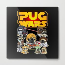 PUG WAR Metal Print