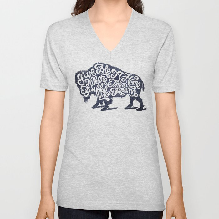 Give Me A Home Where the Buffalo Roam Unisex V-Neck by travoisgoodsco