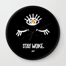 Stay Woke. Third Eye. Wall Clock