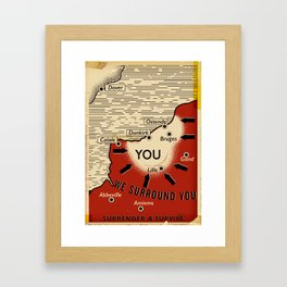 We Surround You Framed Art Print