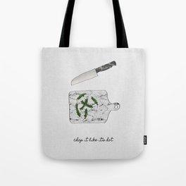 Chop It Tote Bag